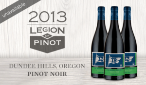 Legion of Pinot – 2013